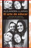 El Arte de Educar, Alejandra Llamas, 6073122276
