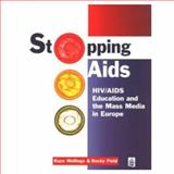 Stopping Aids, Wellings, Kaye, 0582292271