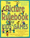 The Picture Rulebook of Kids' Games, Henderson, Roxanne and Brown, Michael, 0809232278