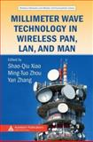 Millimeter Wave Technology in Wireless PAN, LAN, and MAN, Zhou, Ming-Tuo, 0849382270