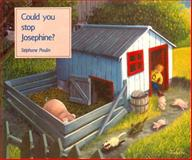 Could You Stop Josephine?, Stephane Poulin, 0887762271