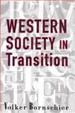 Western Society in Transition, Bornschier, Volker, 1560002271
