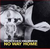 No Way Home, Shana Nys Dambrot and Mercedes Helnwein, 1937222276