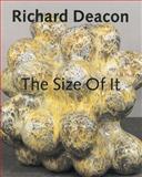 The Size of It, Richard Deacon, 3937572279