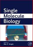 Single Molecule Biology, , 0123742277