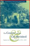 The Country and the City Revisited : England and the Politics of Culture, 1550-1850, , 052103227X