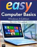 Easy Computer Basics, Windows 7 Edition, Michael Miller, 0789742276