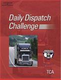 Truckload Carrier Association's Daily Dispatch Challenge Training Guide, Truckload Carriers Assoc. Staff and Mechler, Greg, 140183227X