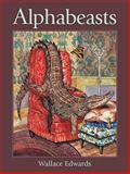 Alphabeasts, Wallace Edwards, 1554532272