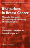 Biomarkers in Breast Cancer : Molecular Diagnostics for Predicting and Monitoring Therapeutic Effect, , 1588292274