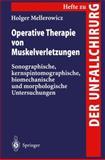 Operative Therapie von Muskelverletzungen, Mellerowicz, Holger, 3540612270