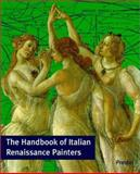 The Handbook of Italian Renaissance Painters, Gallwitz, Karl L., 3791322273