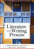 Literature and the Writing Process, McMahan, Elizabeth and Day, Susan X., 0205902278