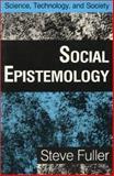 Social Epistemology, Steve Fuller, 0253352274