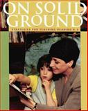 On Solid Ground : Strategies for Teaching Reading K-3, Taberski, Sharon, 0325002274