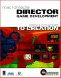 Macromedia Director Game Development : From Concept to Creation, Epic Software, 0761532277