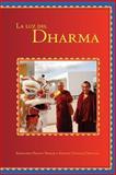 Luz del Dharma, Sherab, Khenchen Palden and Dongyal, Khenpo Tsewang, 098209227X
