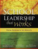 School Leadership That Works, Robert J. Marzano and Timothy Waters, 1416602275