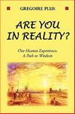 Are You in Reality, Gregoire Plus, 1450022278