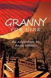 Granny for Hire, Anne Welters, 1466962275