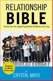 Relationship Bible, Crystal Mayo, 1469172275