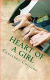 Heart of a Girl, Courtney Corinne, 1479382272