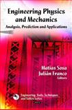 Engineering Physics and Mechanics: Analyses, Prediction and Applications, , 1608762270