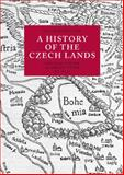 A History of the Czech Lands : Second Edition, , 8024622270
