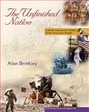 The Unfinished Nation : Brief, Interactive with Primary Source Investigator and PowerWeb, Brinkley, Alan, 0073132284
