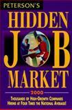 Hidden Job Market, Peterson's Guides Staff, 0768902282
