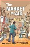 The Market for Aid, Klein, Michael U. and Harford, Tim, 0821362283