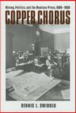 Copper Chorus, Dennis L. Swibold, 0972152288