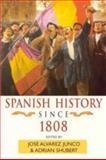 Spanish History since 1808, , 034066228X
