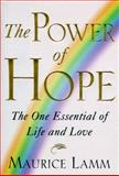 The Power of Hope, Maurice Lamm, 0684812282
