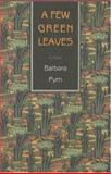A Few Green Leaves, Barbara Pym, 1559212284