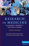 Research in Medicine : Planning a Project– Writing a Thesis, Usher-Smith, Juliet A. and Ellis, Harold, 0521132282