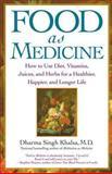 Food As Medicine, Dharma Singh Khalsa, 0743442288