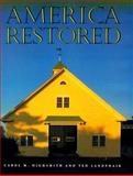America Restored, Carol M. Highsmith and Ted Landphair, 0891332286