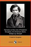 A Narrative of the Life of Frederick Douglass, Douglass, Frederick, 1406502286