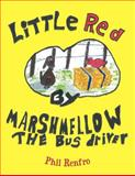 Little Red, Phil Renfro, 1467062286