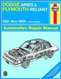 Dodge Aries and Plymouth Reliant, 1981-1989, Larry Warren and John Haynes, 1563922282