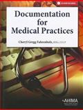 Documentation for Medical Practices, Fahrenholz and Fahrenholz, Cheryl Gregg, 1584262281