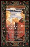 A Celtic Reader, John Matthews, 1855382288