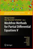 Meshfree Methods for Partial Differential Equations V, , 3642162282