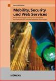 Mobility, Security, Web Services, Wiehler, Gerhard, 3895782289