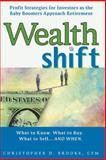 Wealth Shift, Christopher D. Brooke, 0399532285