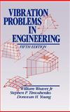 Vibration Problems in Engineering, Weaver, W. and Timoshenko, S. P., 0471632287