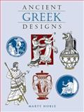Ancient Greek Designs, Marty Noble, 0486412288