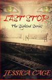 Last Stop, Jessica Cage, 1495222284