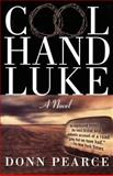 Cool Hand Luke, Donn Pearce, 1560252286